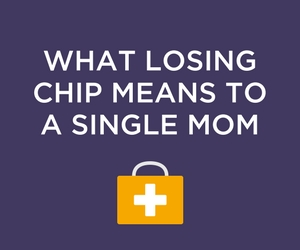 What Losing CHIP - The Children's Health Insurance Program - Means to a Single Mom